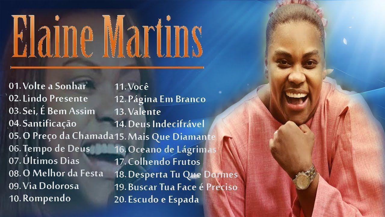 Elaine Martins As Melhores Musicas Gospel Mais Tocadas 2018