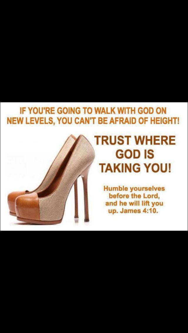 Not the shoes I'd choose for walking, but still trusting God.