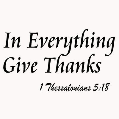 Winston Porter Dowding In Everything Give Thanks Wall Decal   Wayfair