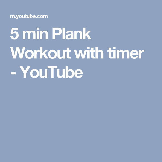5 Min Plank Workout With Timer You