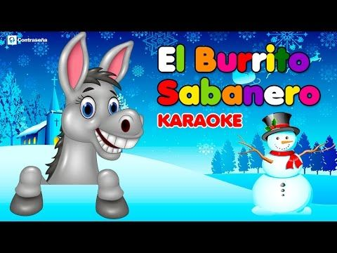 Mi burrito sabanero ( Karaoke Official ) - Villancicos Navideños ♫♫♫ - YouTube