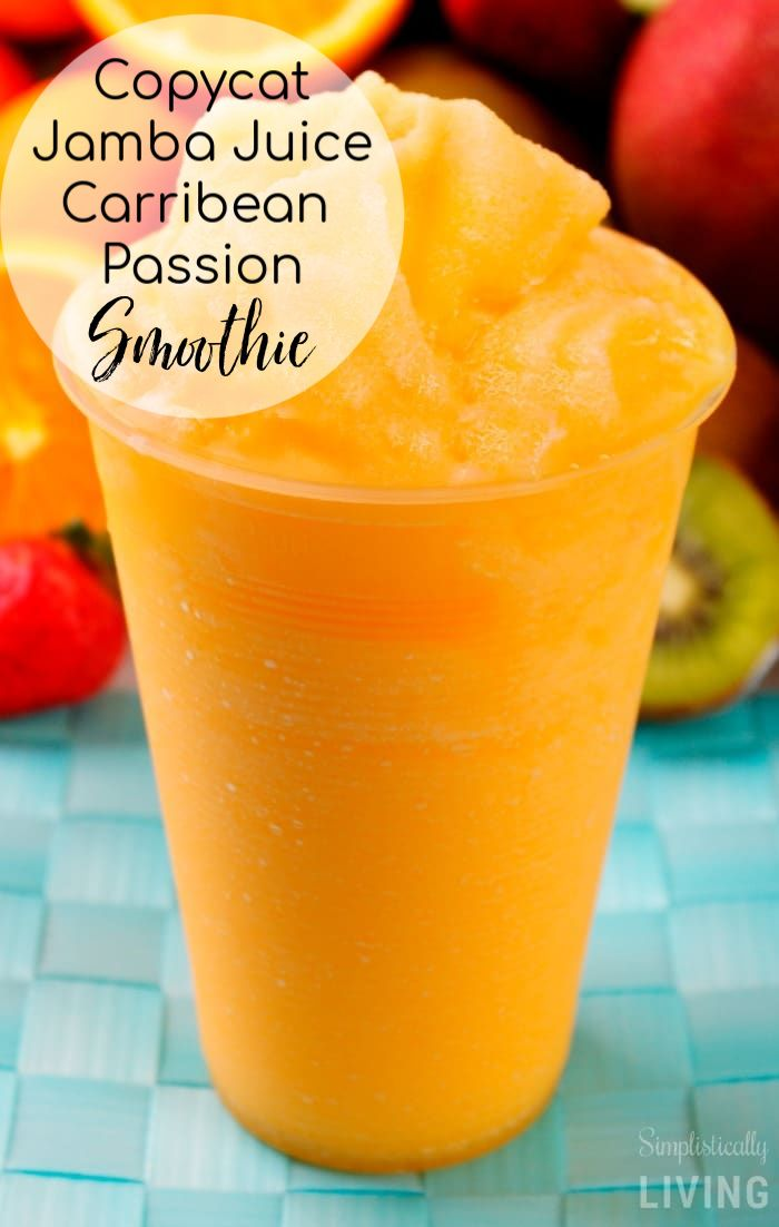 Copycat Jamba Juice Caribbean Passion Smoothie