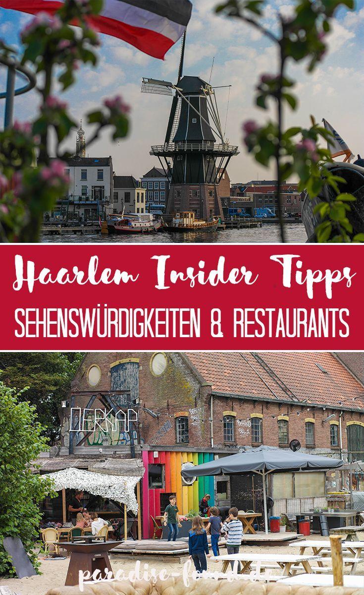 Insider Tipps für Haarlem: Sehenswürdigkeiten & Restaurants