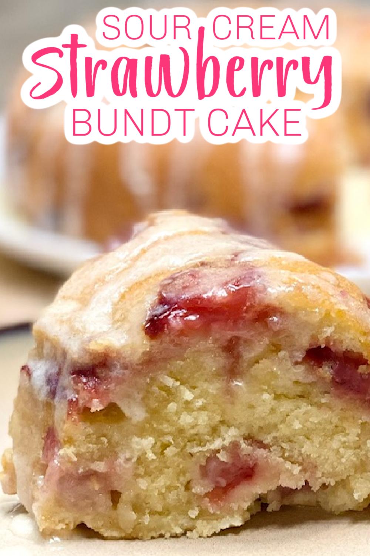 Sour Cream Strawberry Bundt Cake Family Dinner Delights Recipe In 2020 Cake Recipes Strawberry Bundt Cake Recipe Bundt Cakes Recipes