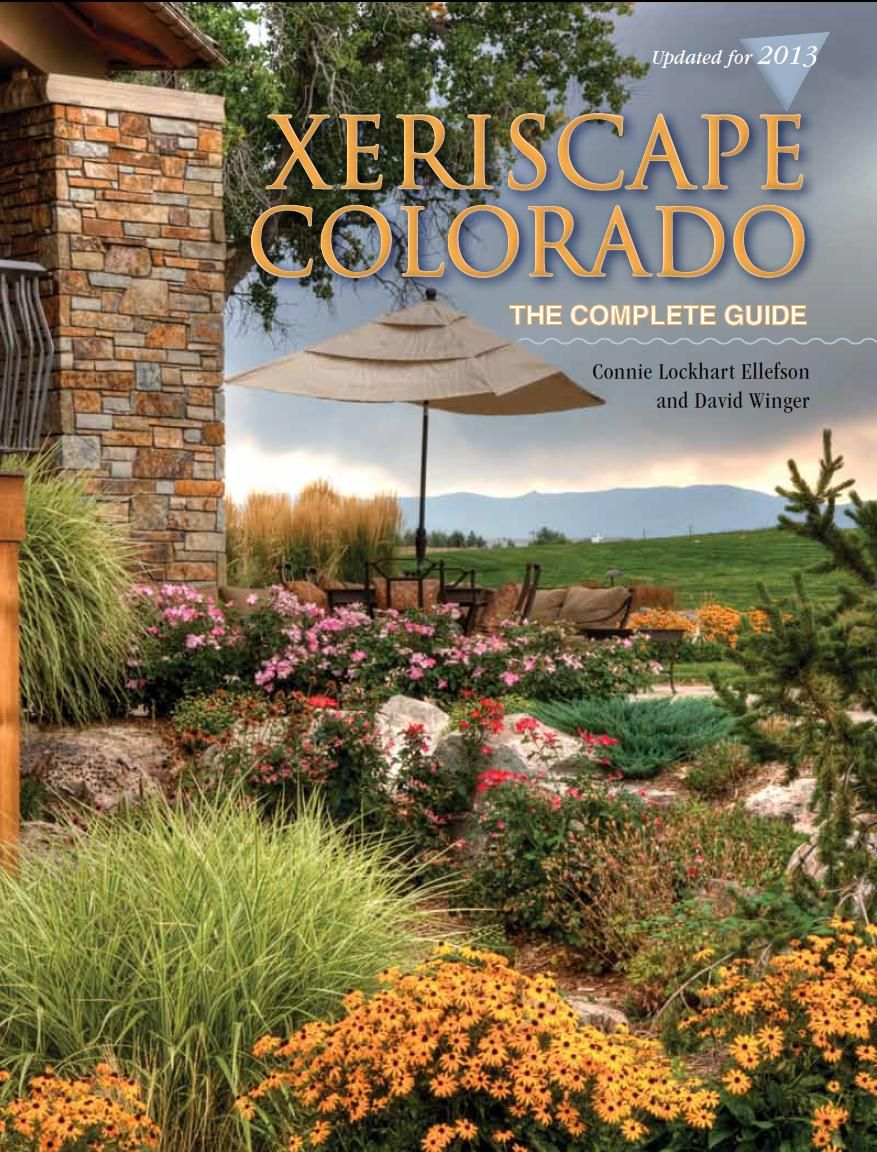 Xeriscape colorado the complete guide by connie ellefson for Landscape design books