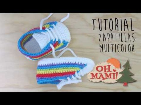 ZAPATILLAS MULTICOLOR PARA BEBÉ A CROCHET - YouTube | zapatos bebes ...