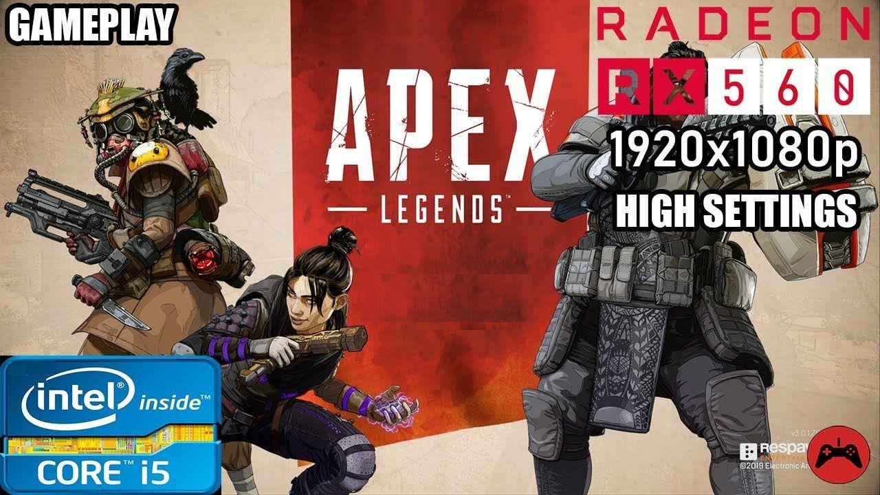 Apex Legends Gameplay Core I5 3570 + RX 560 4GB High