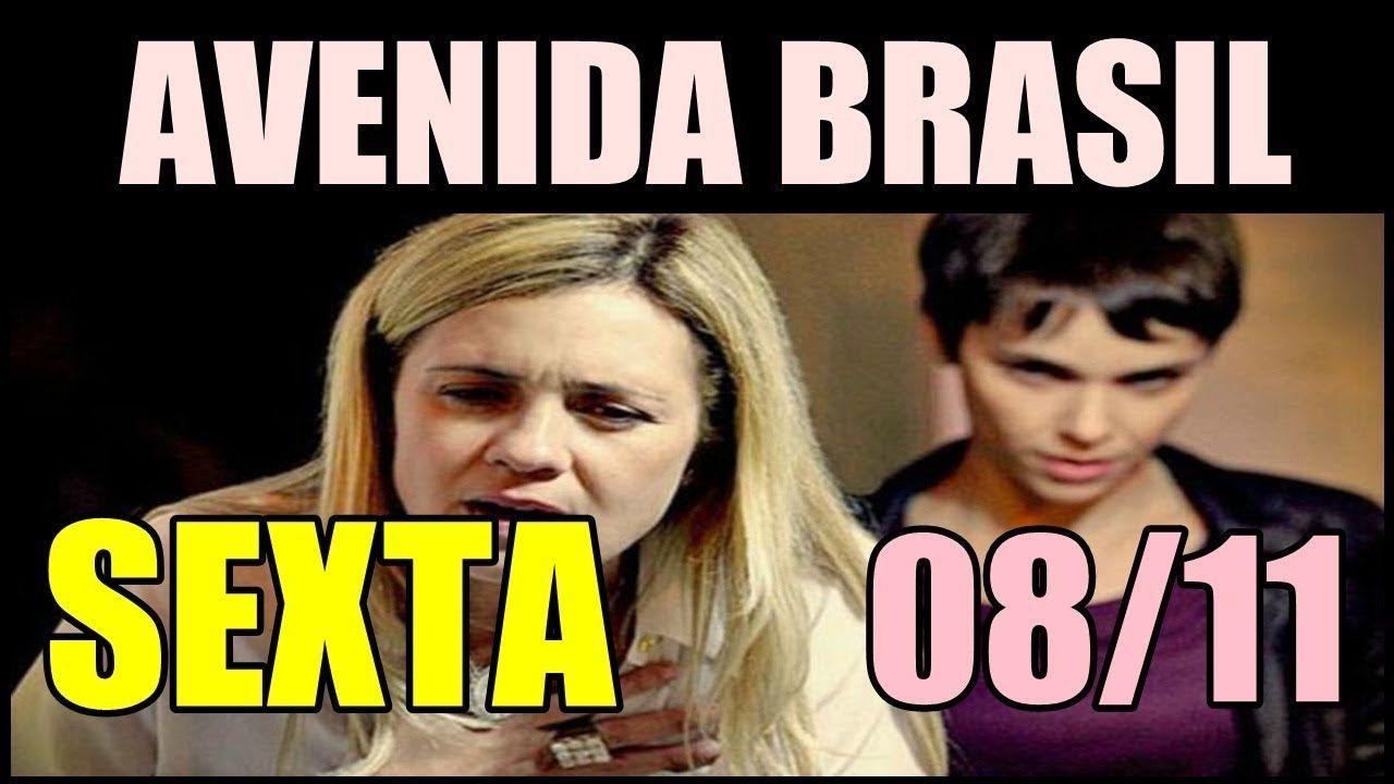 Avenida Brasil De Hoje Sexta Feira 8 De Novembro Capitulo 25