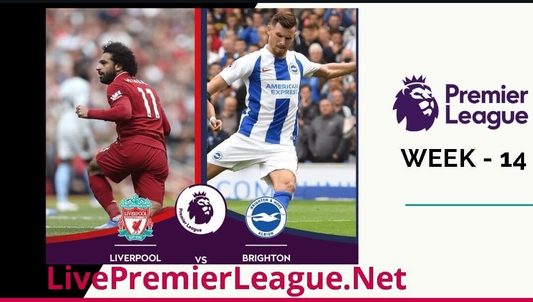 Liverpool Vs Brighton Live Stream 2019 Week 14 Liverpool Liverpool Live Brighton