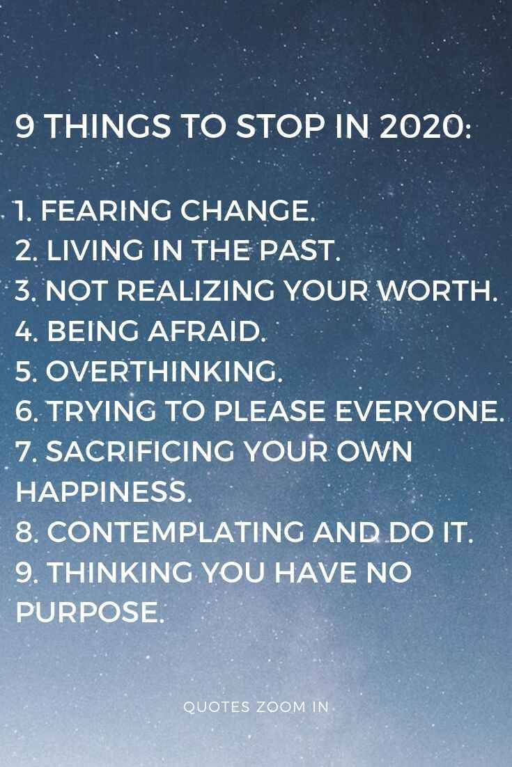 9 Things To Stop In 2020 Year Here We Have Given The Best 2020 Goals For You To Follow In The Coming New Y Quotes About New Year Year Quotes Resolution Quotes