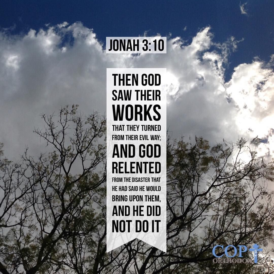 Jonah 3 10 Then God Saw Their Works That They Turned From Their