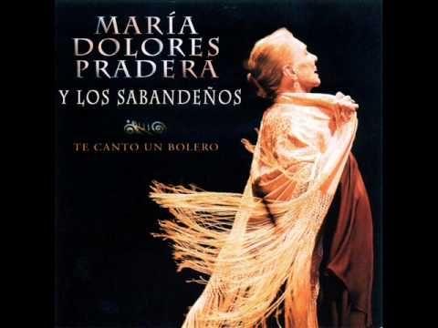 Amar Y Vivir María Dolores Pradera Y Los Sabandeños