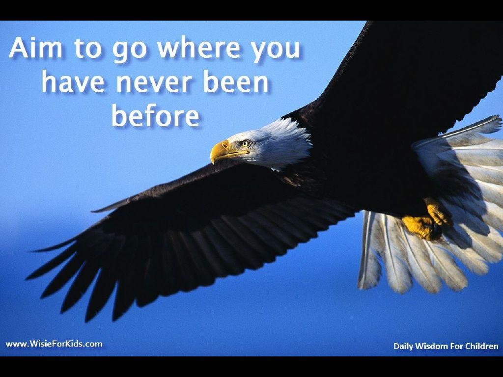 Wisie For Kids Inspiring Children Quotes Bald Eagle Eagle In Flight Eagle