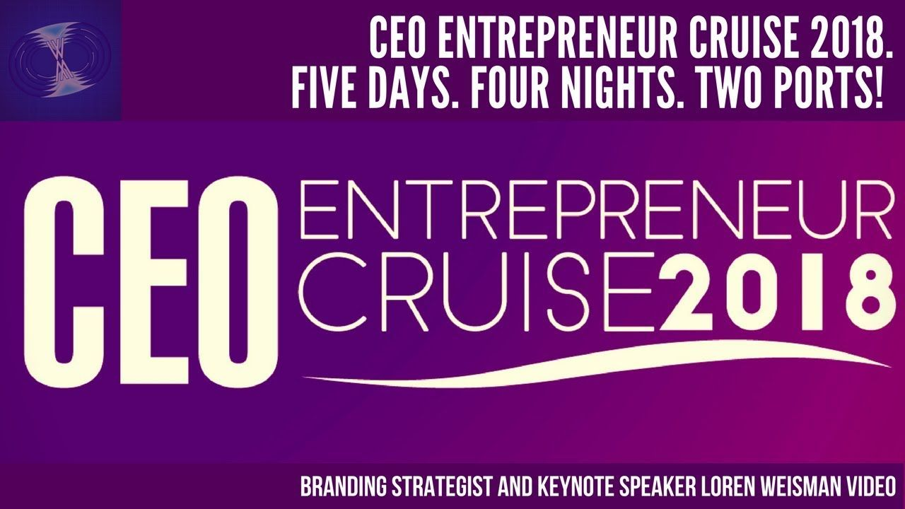 More CEO Entrepreneur Cruise 2018. Five Days, 4 four nights. Two