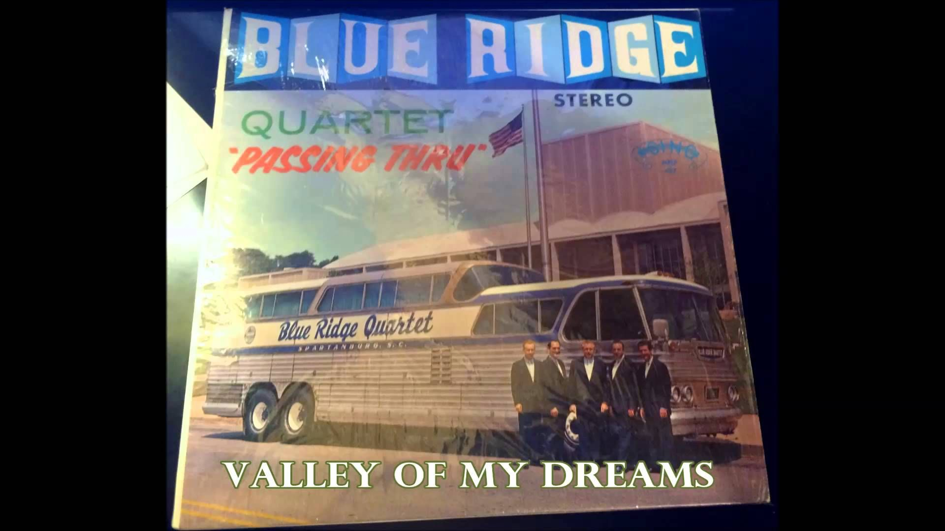 From the vinyl LP Passing Thru (1963) – The Blue Ridge Quartet. The Blue Ridge Quartet at this time were: Ed Sprouse, Elmo Fagg, Bill Crowe, George Younce & ...