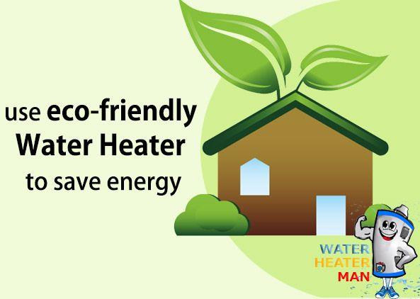Use eco-friendly Water Heater to save energy #WaterHeater #EcoFriendlyHeater