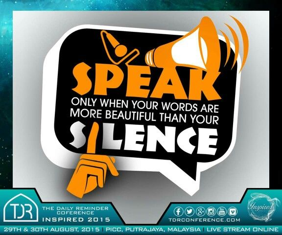 Speak only good or keep silent