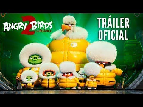 Angry Birds 2 La Pelicula Trailer Oficial Hd En Espanol En Cines 23 De Agosto Angry Birds Trailer Oficial Peliculas