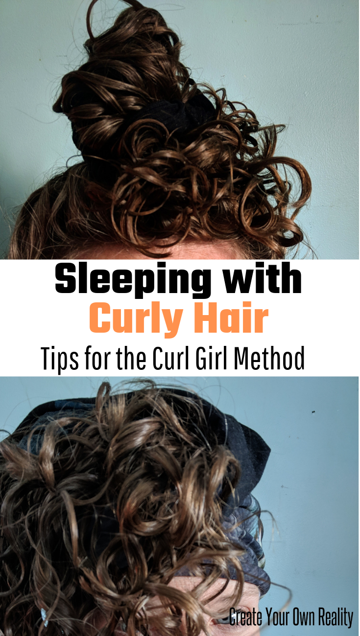How to Sleep with Curly Hair | The Curly Girl Method - Create Your Own Reality #curlyhairstyles