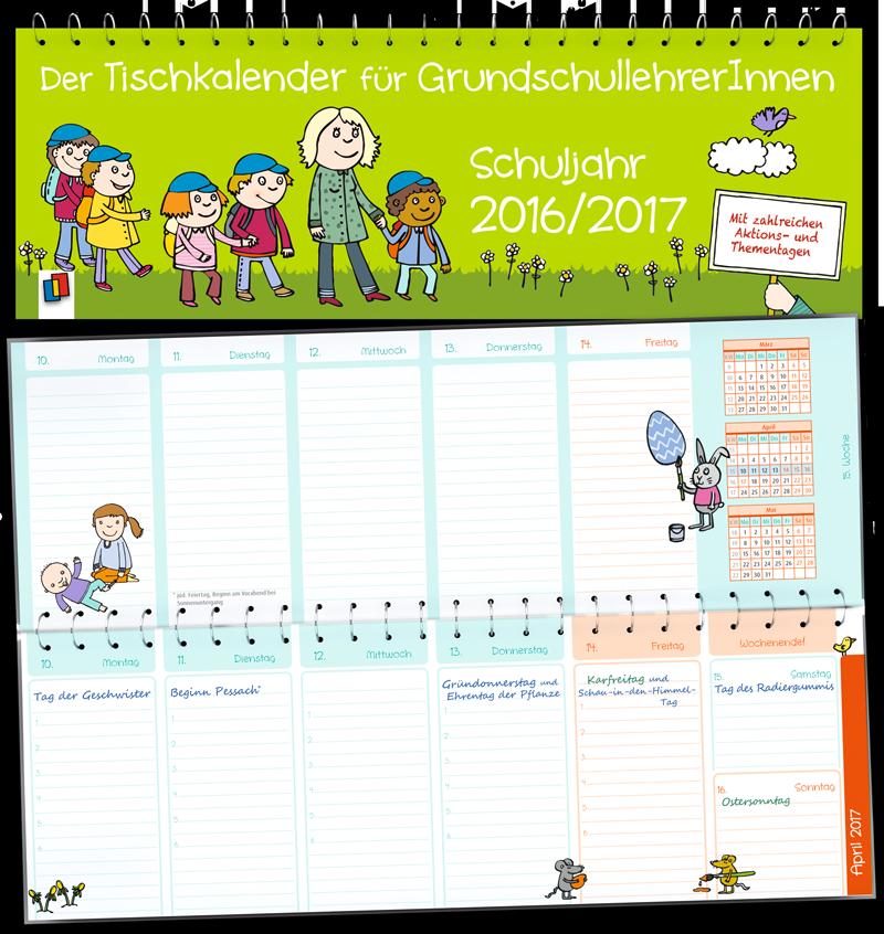 Der Tischkalender Fur Grundschullehrerinnen Schuljahr 2016 2017 Tischkalender Fur Lehrer Aller Schulformen Kalenda Grundschule Lehrer Grundschullehrer