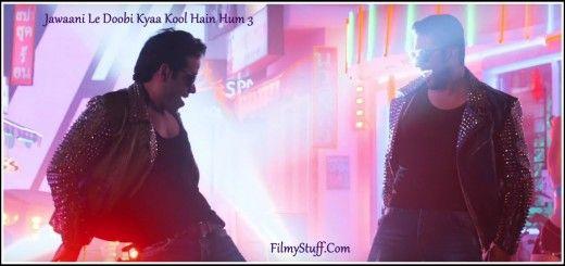 Jawani Le Doobi Kyaa Kool Hain Hum 3 HD Video Song
