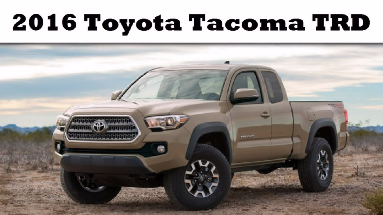 2016 Toyota TRD Overview Toyota access cab