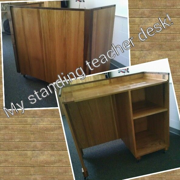 My New Standing Height Teacher Desk It S Awesome For The