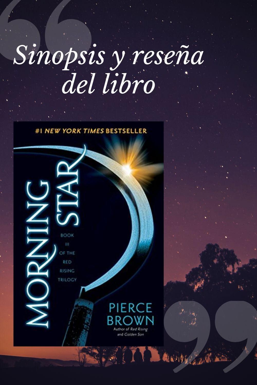 Sinopsis Y Reseña Del Libro Morning Star Rebelion Blog Hasta Mañana