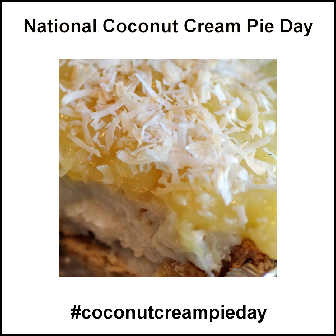 National Coconut Cream Pie Day May 8 2019 Coconut Cream Pie Pie Day Coconut Cream
