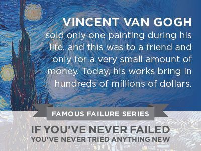 van gogh failure Van gogh, armed with a razor, followed his fellow artist out onto the street however, rather than attacking him, the dutchman returned home, cut off part of his left ear, wrapped it in newspaper.