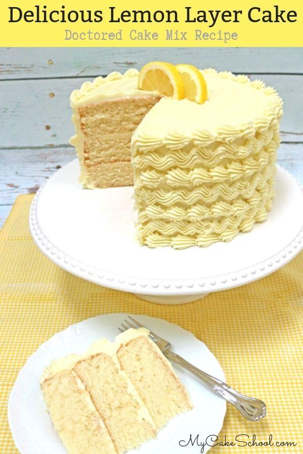 Lemon Cake Doctored Cake Mix Recipe Cakes Pinterest