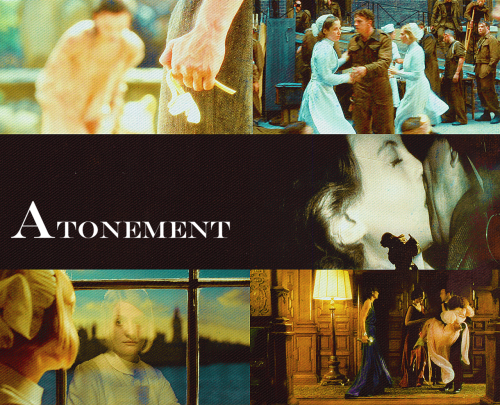 """"" Top 5 Period Films: #4 ""I wouldn't necessarily believe everything Briony tells you. She's rather fanciful. "" Atonement (2007) """""
