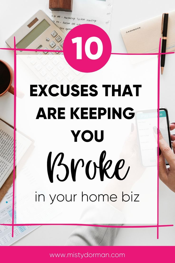 What's keeping you from making money from home  is part of Marketing checklist, Network marketing tips, Network marketing, Funny tips, Network marketing business, Work from home moms - Your mindset may be keeping you broke  These are the Top 10 Excuses You Make When Deciding if You Should Start a Home Business