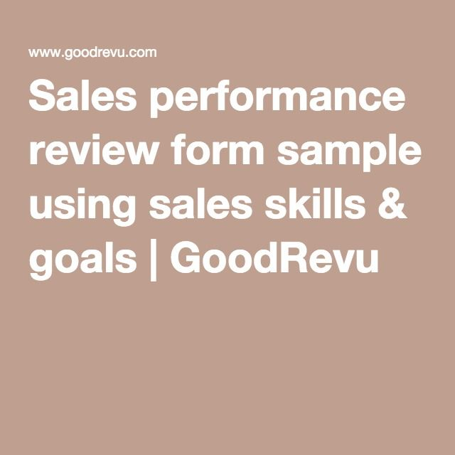 Sales Performance Review Form Sample Using Sales Skills  Goals