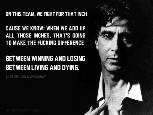 any given sundayal pacino quotes from movies