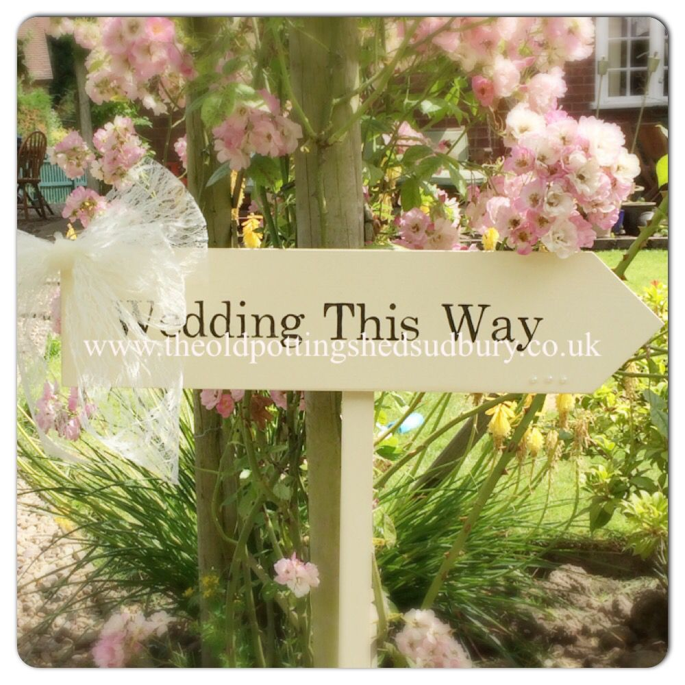 Solid Wooden Sign With Stake 17 50 Available Direct From Us At Www Theoldpottingshedsudbury Wedding Signswooden Signsvintage