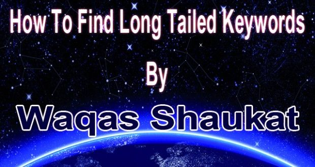 How to Find Long Tail Keywords 2 easy ways – Tips and Tricks | Download Free just in one click