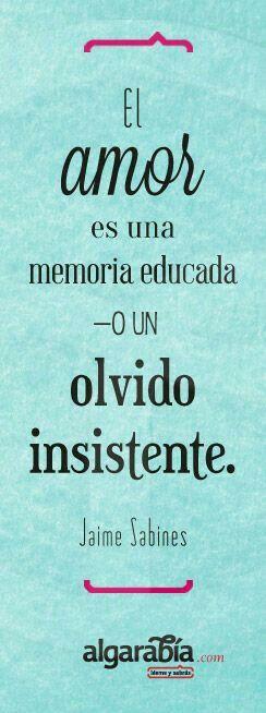 El amor es una memoria...