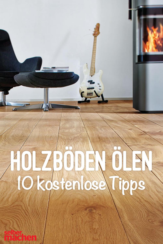 Holzboden Olen Das Sollten Sie Beachten In 2020 Holzboden Holz Coole Diy Mobel