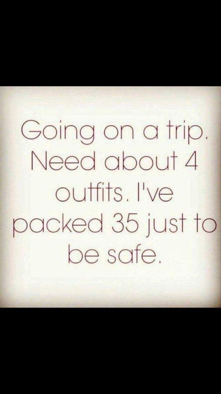 The way girls pack for a trip