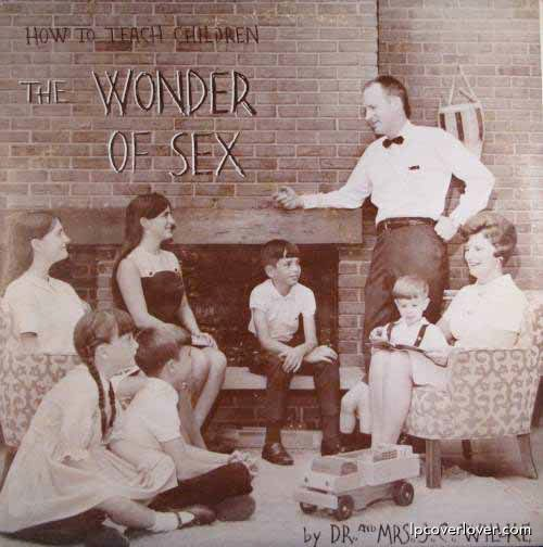 Dr. and Mrs. J.C. Willke, How to Teach Children the Wonder of Sex | 21 Awkwardly Sexual Album Covers