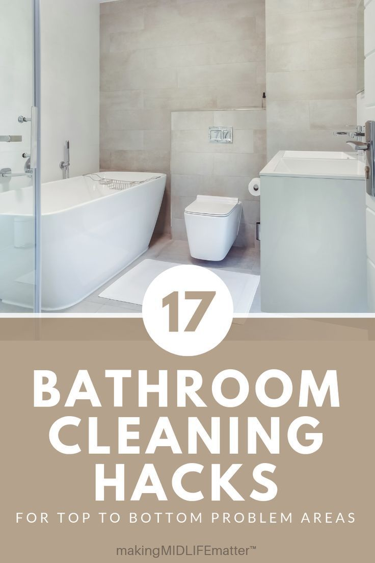 Bathroom Deep Cleaning Checklist: 17 Genius Bathroom Deep Cleaning Tips From The Pros