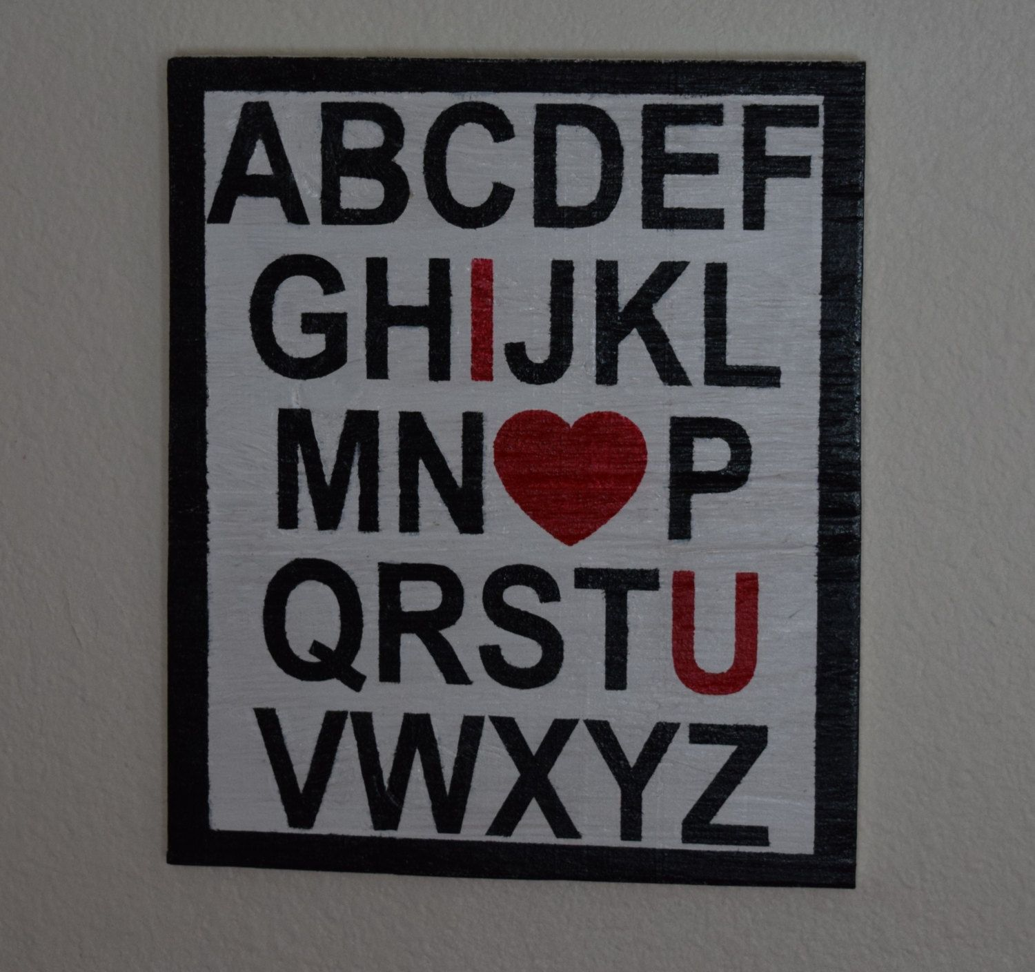 I Love You Sign, Abcs, Heart Sign, Valentines Day Sign,