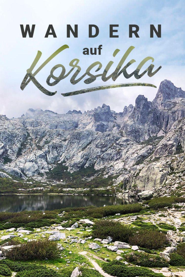 Wandern auf Korsika #aroundtheworldtrips