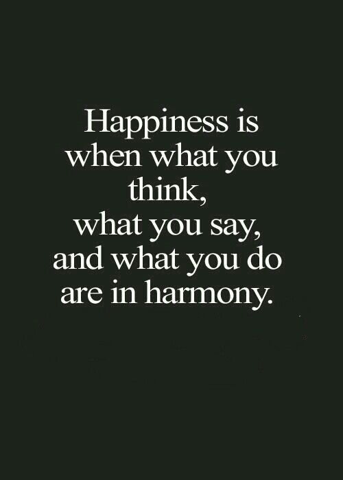 Afbeeldingsresultaat voor what you say must be in harmony what you do quote