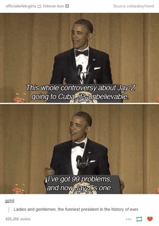 Like him or not, Obama is the coolest president ever