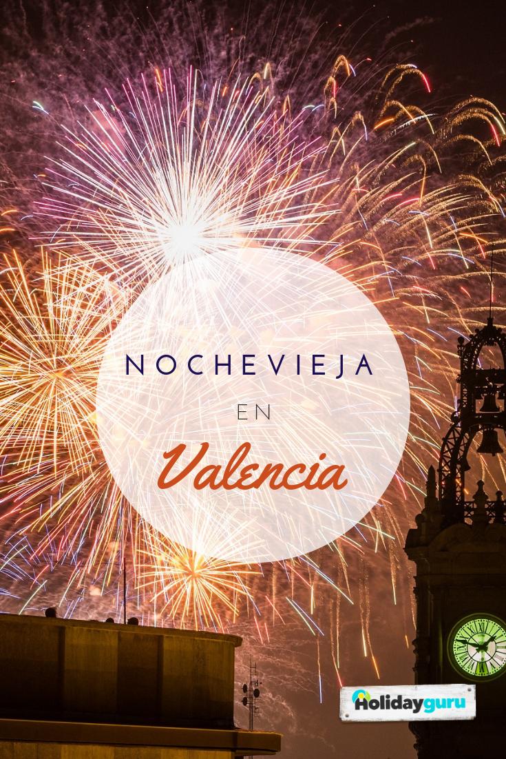 Nochevieja En Valencia Los Mejores Planes Para Fin De Año 2020 Nochevieja Revistas De Viajes Fin De Año