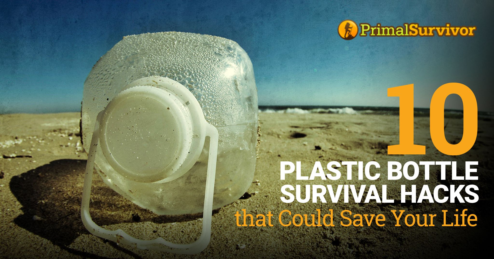 10 Plastic Bottle Survival Hacks that Could Save Your Life