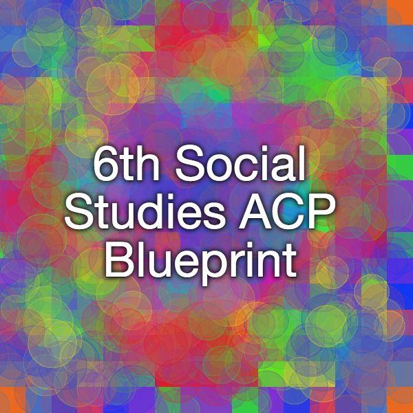 6th social studies acp blueprint just call me ms williams 6th social studies acp blueprint malvernweather Choice Image