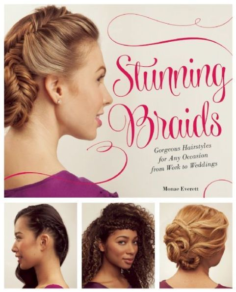 Stunning Braids Step By Step Guide To Gorgeous Statement Hairstyles